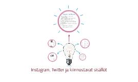 Instagram, Twitter ja kiinnostavat sisällöt