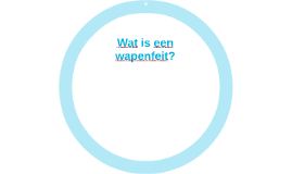 Wat is een wapenfeit?
