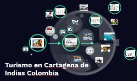 Turismo en Cartagena de Indias Colombia