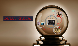 Copy of OUIJA- GUIJA.