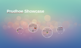 Prudhoe Showcase