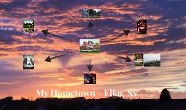 My Hometown - Elko, Nv