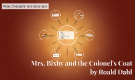 Mrs. Bixby and the colonel's coat
