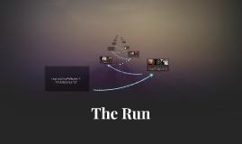 Copy of The Run