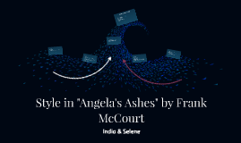 """Style in """"Angela's Ashes"""" by Frank McCourt"""