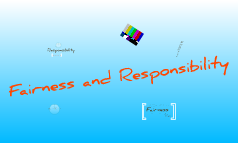 Fairness and Responsibility