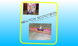 Newton Scooter by Mary Kate and Sammy
