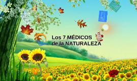Los 7 médicos de la naturaleza