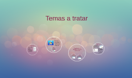 Copy of Temas a tratar
