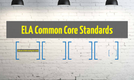 ELA Common Core Standards