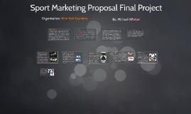 Sport Marketing Proposal Final Project