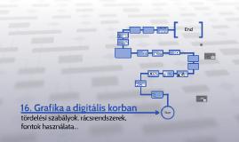 16. Grafika a digitális korban, tipográfia, tördelés