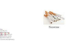 Lecture 7: Nicotine