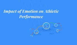 Impact of Emotion on Athletic Performance