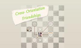 Cross- Orientation Friendships