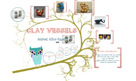 Clay Vessels: Animal Alter Ego