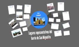 Lugares representativos del barrio de San Miguelito