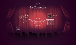Copy of La Comedia