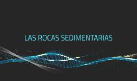 Copy of LAS ROCAS SEDIMENTARIAS
