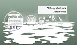 Copy of El Smog Idustrial y Fotoquimico