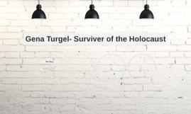 Gena Turgel- Surviver of the Holocaust