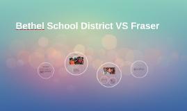 Bethel VS Fraiser