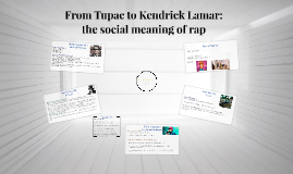 From Tupac to Kendrick Lamar: the meaning of Rap