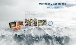 Mixtecos y Zapotecos