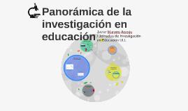 Panorámica de la investigación en educación