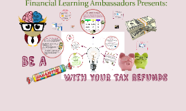 January - Be a Smartie with Your Tax Refunds