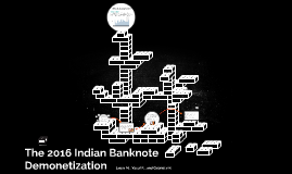 The 2016 Indian Banknote Demonetization