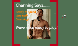 Copy of Channing