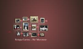 Copy of Relația Catrina – Ilie Moromete
