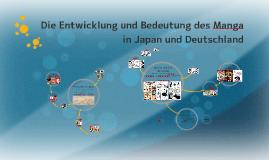 Die Entwicklung und Bedeutung des Manga in Japan und Deutsch