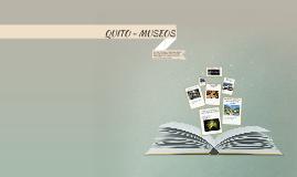 QUITO - MUSEOS