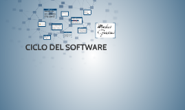 CICLO DEL SOFTWARE