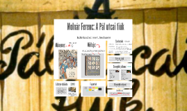 2016/17 - Molnár Ferenc: A Pál utcai fiúk