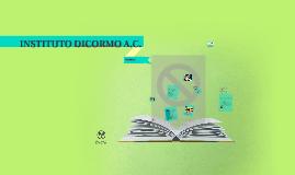 INSTITUTO DICORMO A.C.