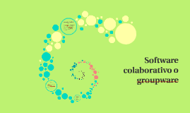 Software colaborativo o groupware