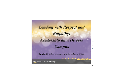 Copy of Leading with Respect and Empathy: Leadership on a Diverse Campus