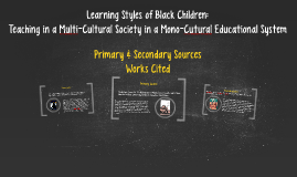 Copy of Teaching in a Multi-Cultural Society in a Mono-Cultural Educ