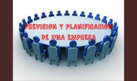 Copy of prevision y planificación de una empresa