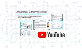 Assignment 2: Mary's Scenario