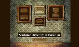Sentence Structure & Variation