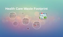 Health Care Waste Footprint