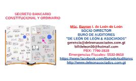 SECRETO BANCARIO CONSTITUCIONAL Y ORDINARIO