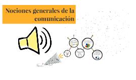 Nociones generales de la comunicación