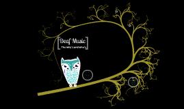 Deaf Culture Project- Deaf Music
