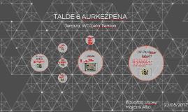TALDE 6 AURKEZPENA