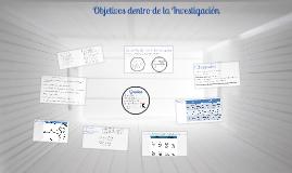Copy of Objetivos Investigación